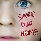 SAVE OUR HOME by RamsayGee
