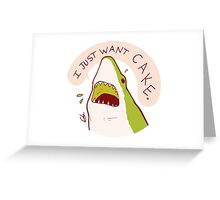 Cake Shark Just Wants Cake Greeting Card