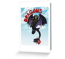 Let There Be Dragons Greeting Card
