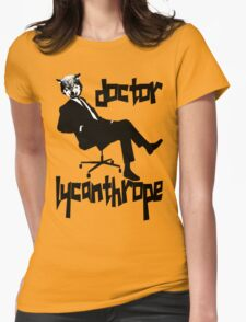 doctor lycanthrope Womens Fitted T-Shirt