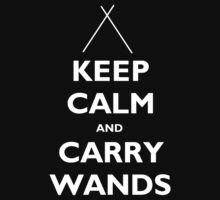 Keep Calm And Carry Wands - Tshirts & Hoodies  by elegantarts