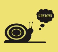 Slow Down by gnarlyart