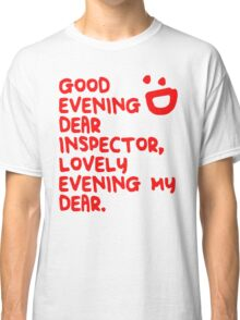 Good Evening Classic T-Shirt