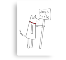Dogs Roole Canvas Print