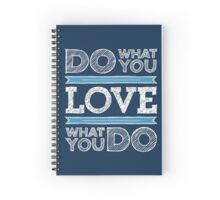 Do What You Love Typography Motivational Quote Spiral Notebook