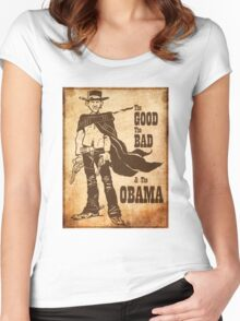 The Good, The Bad & The Obama Women's Fitted Scoop T-Shirt