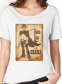 The Good, The Bad & The Obama Women's Relaxed Fit T-Shirt