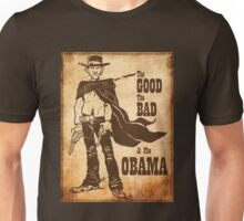 The Good, The Bad & The Obama Unisex T-Shirt