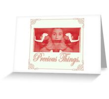 precious things Greeting Card