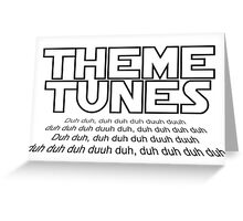 Theme tunes Greeting Card
