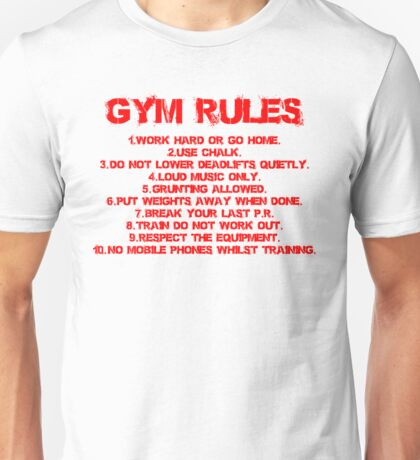 Gym rules Unisex T-Shirt