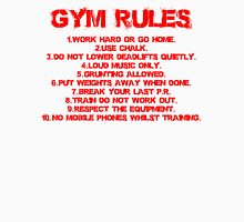 Gym rules Unisex T-Shirt