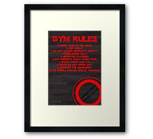 Gym rules Framed Print