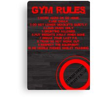 Gym rules Canvas Print