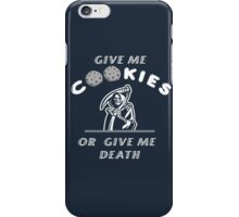 Give me cookies.. iPhone Case/Skin