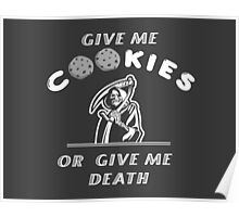 Give me cookies.. Poster