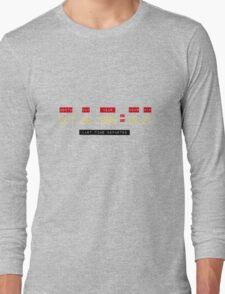 Where you were Long Sleeve T-Shirt