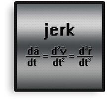 """""""Jerk"""" Formula Canvas Print"""