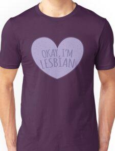 Okay I'm lesbian Unisex T-Shirt