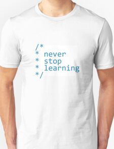 Never stop learning - code Unisex T-Shirt
