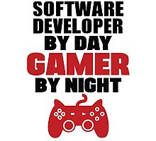 Software Developer by day gamer by night Photographic Print