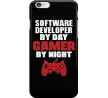 Software Developer by day gamer by night iPhone Case/Skin