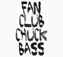 fan club chuck bass T-Shirt