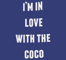 I'm Love With The Coco by tristan99