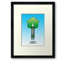 You don't exist without me (the tree said..) - Drawing Day 2010 Framed Print