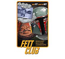 Fett Club (Orig.) Photographic Print