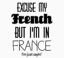 """"""" Excuse my French """" - Kanye West Unisex T-Shirt"""