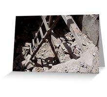 Ladder in the Rubble Greeting Card