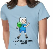Haters Gonna Hate Finn Womens Fitted T-Shirt