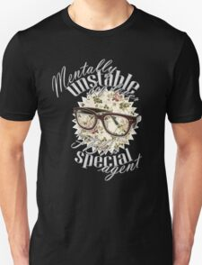 Mentally unstable dog lover & FBI's Special Agent Unisex T-Shirt