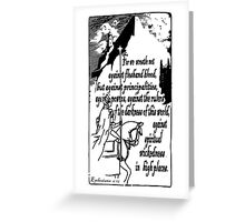 EPHESIANS 6:12 - WICKEDNESS IN HIGH PLACES Greeting Card