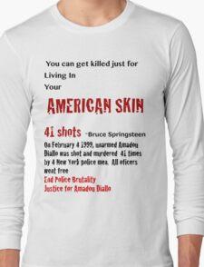 American Skin Long Sleeve T-Shirt