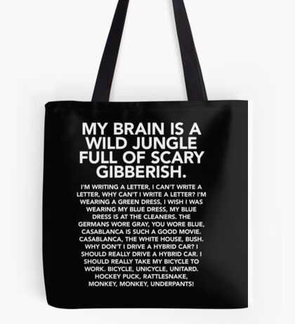 My brain is a wild jungle t-shirt (monkey monkey underpants) – Gilmore Girls, Lorelai Gilmore, Rory, Stars Hollow Tote Bag