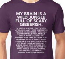My brain is a wild jungle t-shirt (monkey monkey underpants) – Gilmore Girls, Lorelai Gilmore, Rory, Stars Hollow Unisex T-Shirt