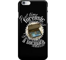 Full Time A Sociopath Addict iPhone Case/Skin