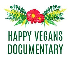 Official Happy Vegans Documentary Merch by Anastasia Mullen