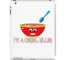 I'm a Cereal Killer iPad Case/Skin