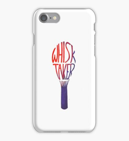 Whisk-Taker iPhone Case/Skin