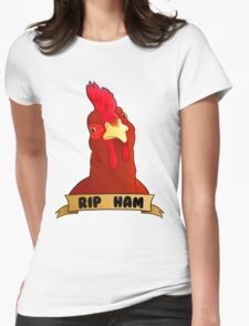 RIP Ham  Womens Fitted T-Shirt