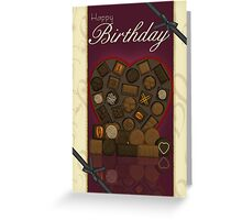 Birthday Card - Chocolates  Greeting Card