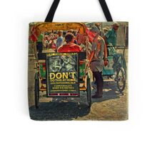 Street Life - DON'T do Home Piercing Tote Bag