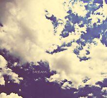 DREAM. by Angel Warda