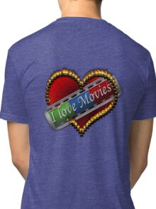 I Love Films Tri-blend T-Shirt