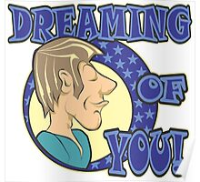 DREAMING OF YOU! Poster
