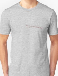 see you next tuesday T-Shirt