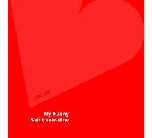 My Funny Saint Valentine by Craig Kirby